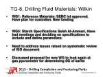 tg 8 drilling fluid materials wilkin