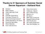 thanks to 21 sponsors of summer social denver aquarium ashland host