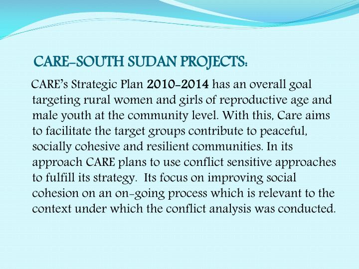 CARE-SOUTH SUDAN PROJECTS: