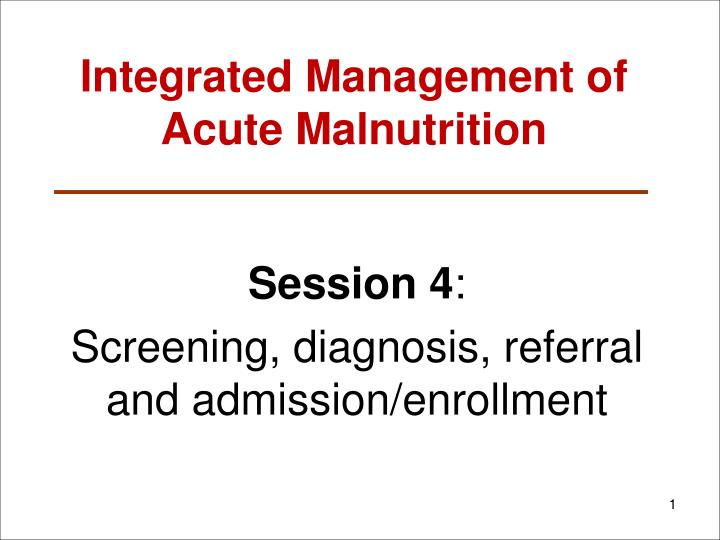 integrated management of acute malnutrition n.