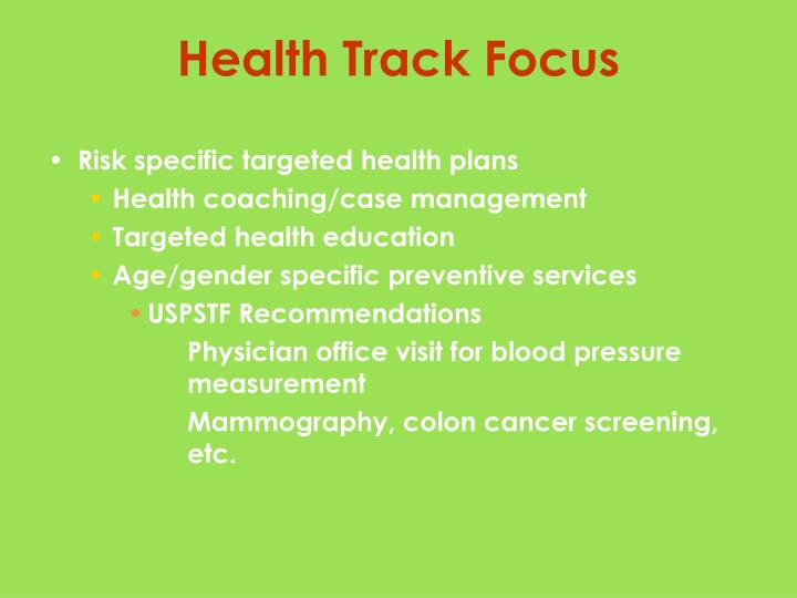 Risk specific targeted health plans
