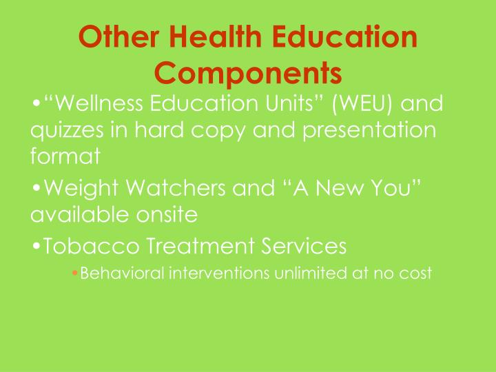 """Wellness Education Units"" (WEU) and  quizzes in hard copy and presentation format"
