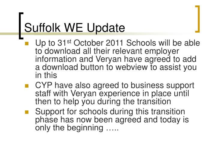 Suffolk WE Update