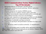 ieee communications society digital library top 10 downloads