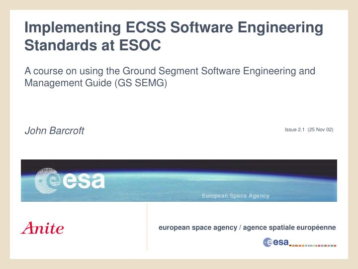 implementing ecss software engineering standards at esoc n.