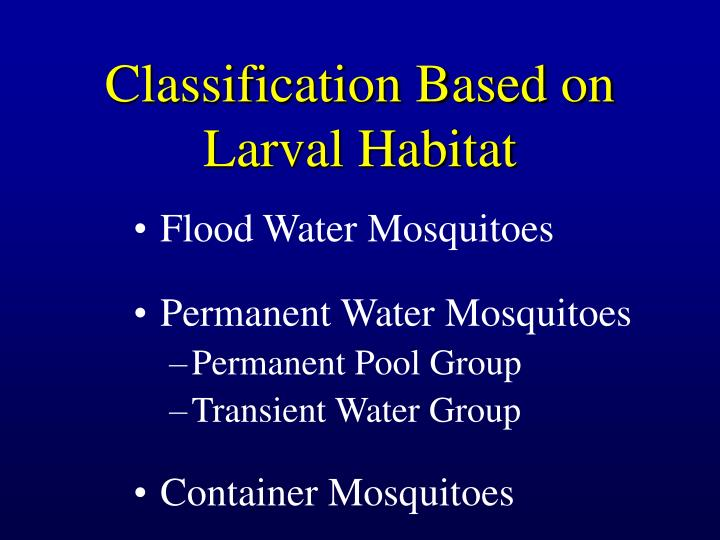 Classification Based on Larval Habitat