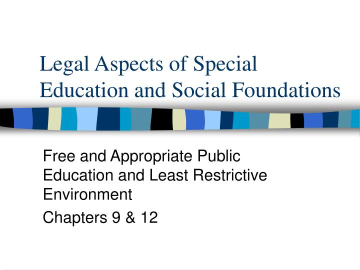 legal aspects of special education and social foundations n.