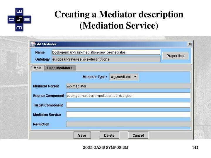 Creating a Mediator description (Mediation Service)