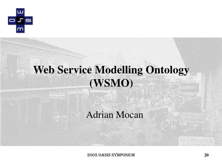 Web Service Modelling Ontology