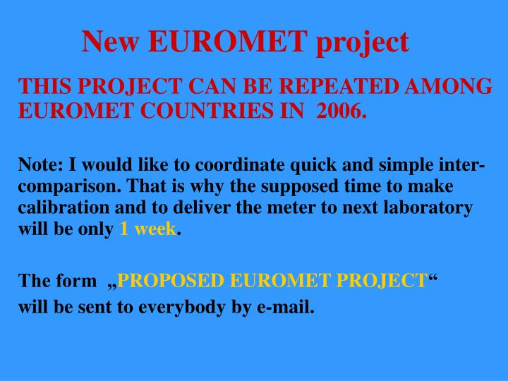 New EUROMET project