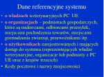 dane referencyjne systemu