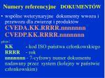 numery referencyjne dokument w1
