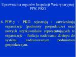 uprawnienia organ w inspekcji weterynaryjnej piw pkg