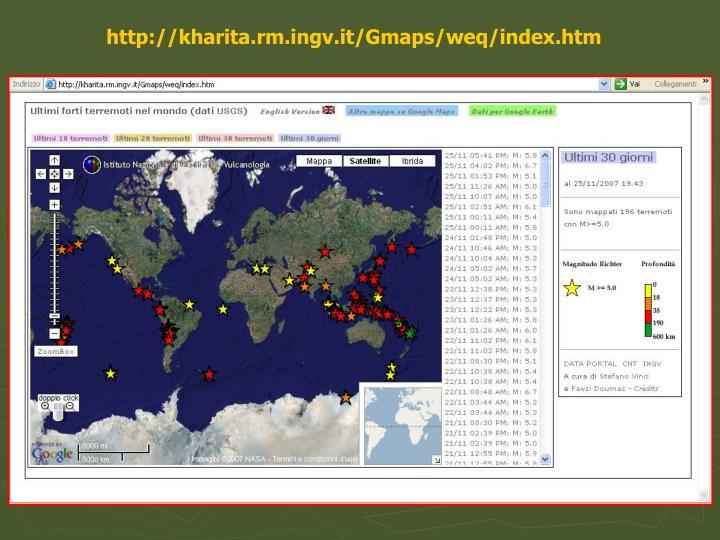 http://kharita.rm.ingv.it/Gmaps/weq/index.htm