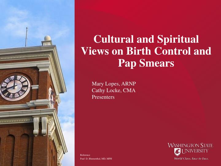 cultural and spiritual views on birth control and pap smears n.