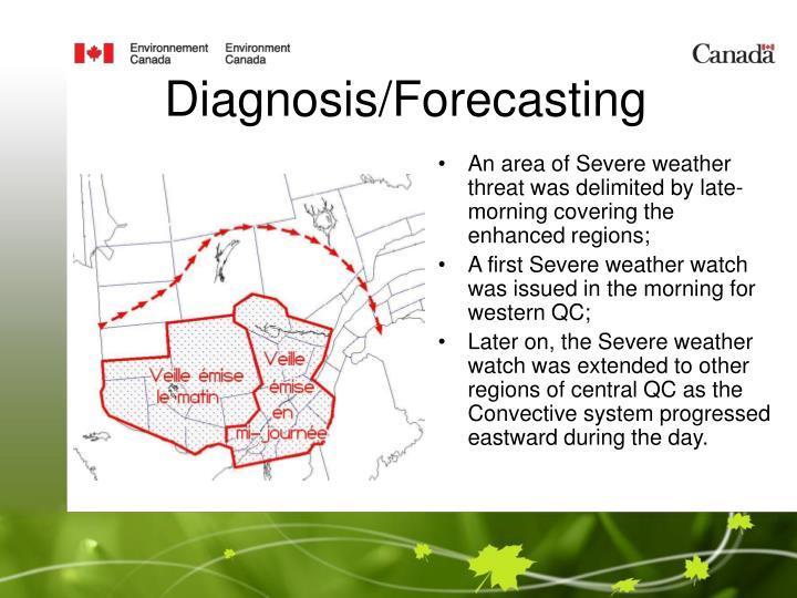 Diagnosis/Forecasting