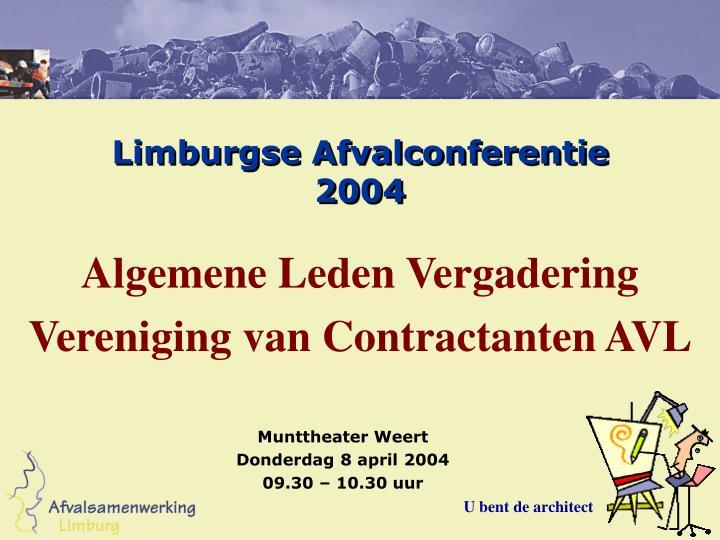 Limburgse afvalconferentie 2004