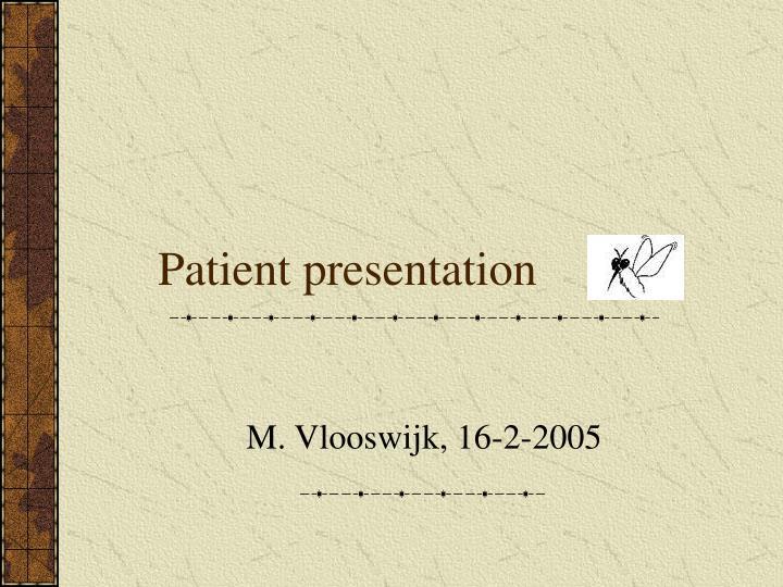 patient presentation n.