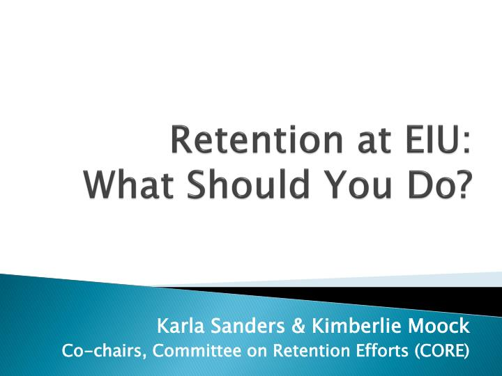 retention at eiu what should you do n.