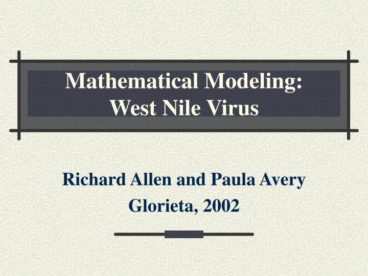 Mathematical modeling west nile virus