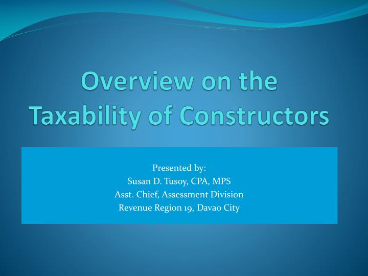 overview on the taxability of constructors n.