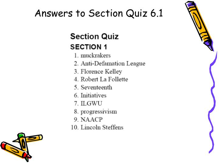 Answers to Section Quiz 6.1