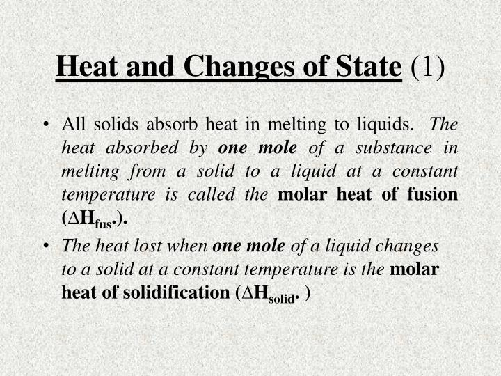Heat and Changes of State