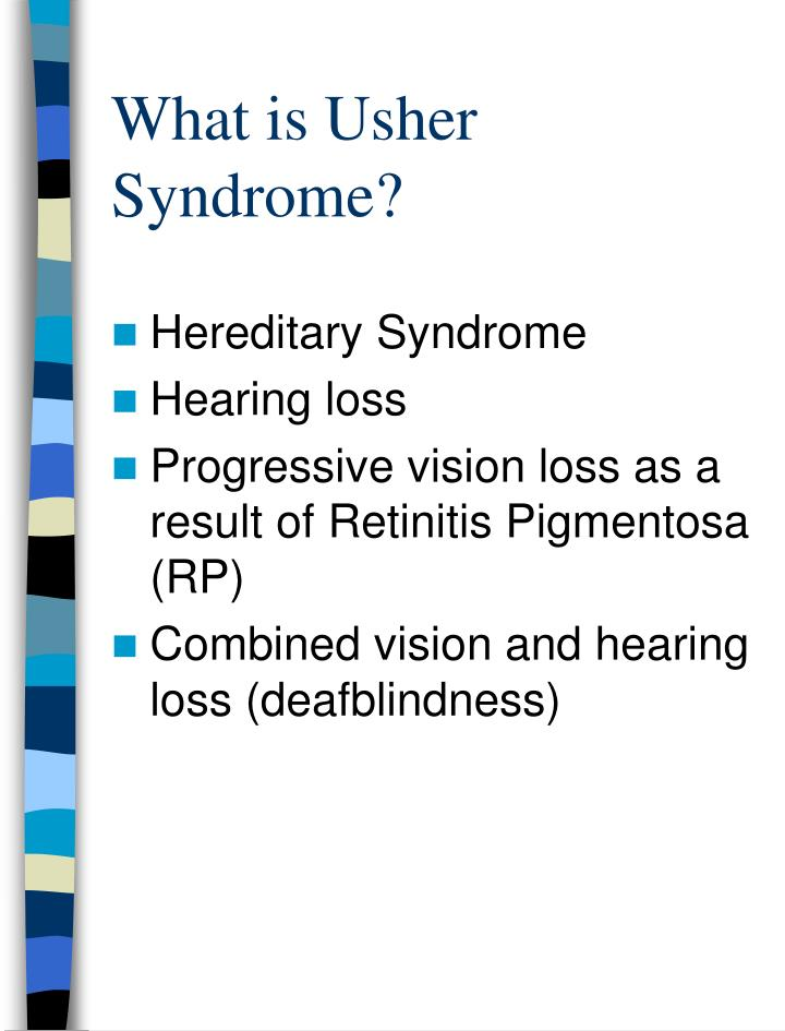 What is Usher Syndrome?