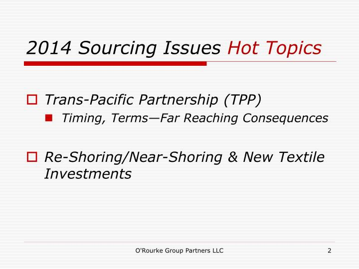 2014 sourcing issues hot topics