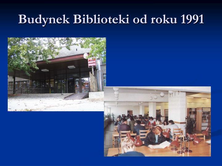 Budynek Biblioteki od roku 1991