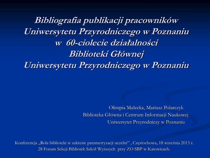 Bibliografia publikacji pracowników Uniwersytetu Przyrodniczego w Poznaniu
