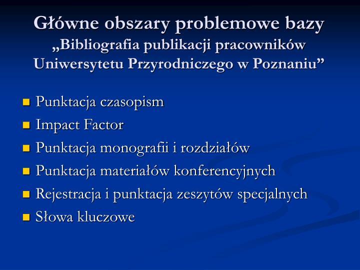 Główne obszary problemowe bazy