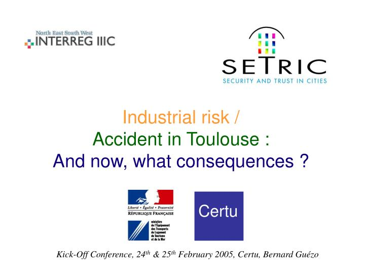 Industrial risk accident in toulouse and now what consequences