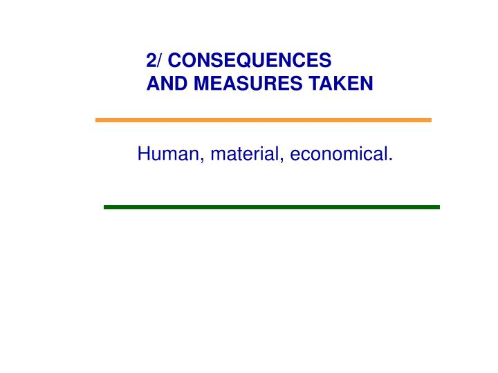 2/ CONSEQUENCES