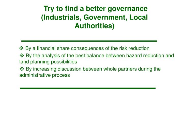 Try to find a better governance