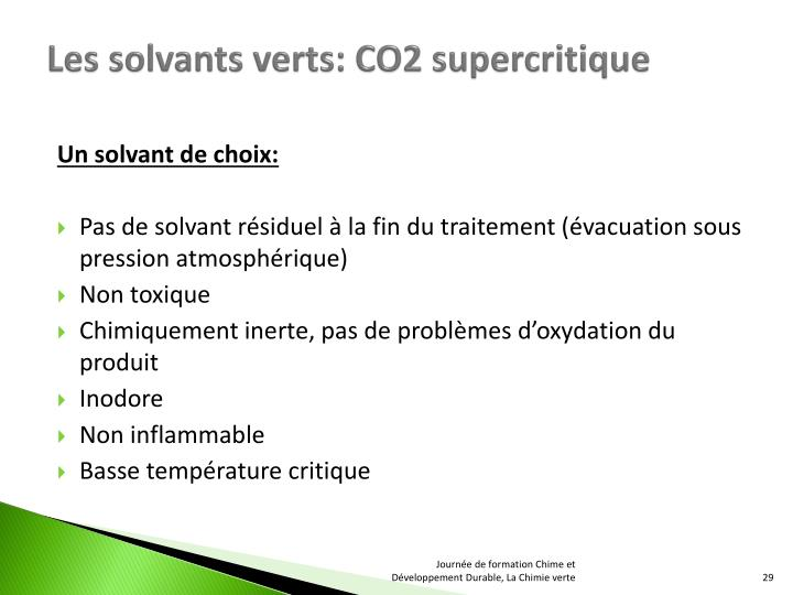 Les solvants verts: CO2 supercritique