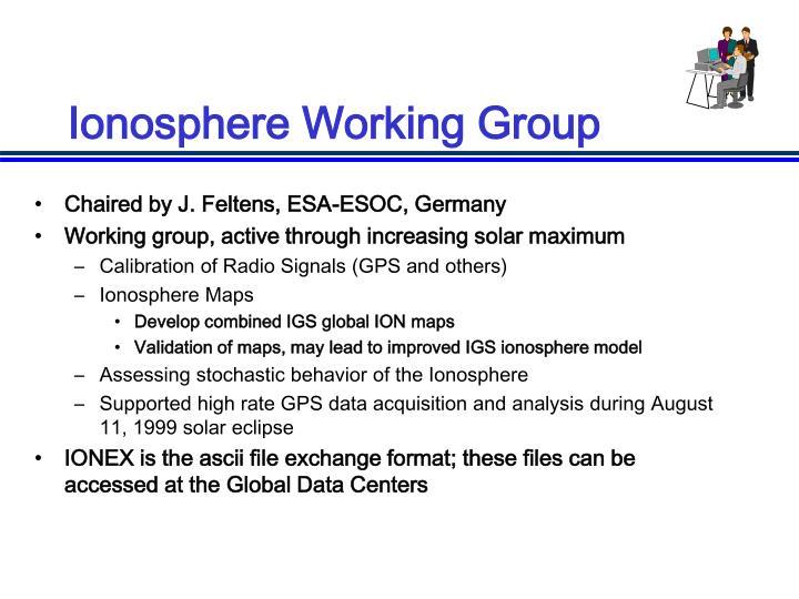 Ionosphere Working Group