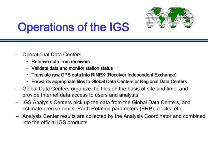 Operations of the IGS