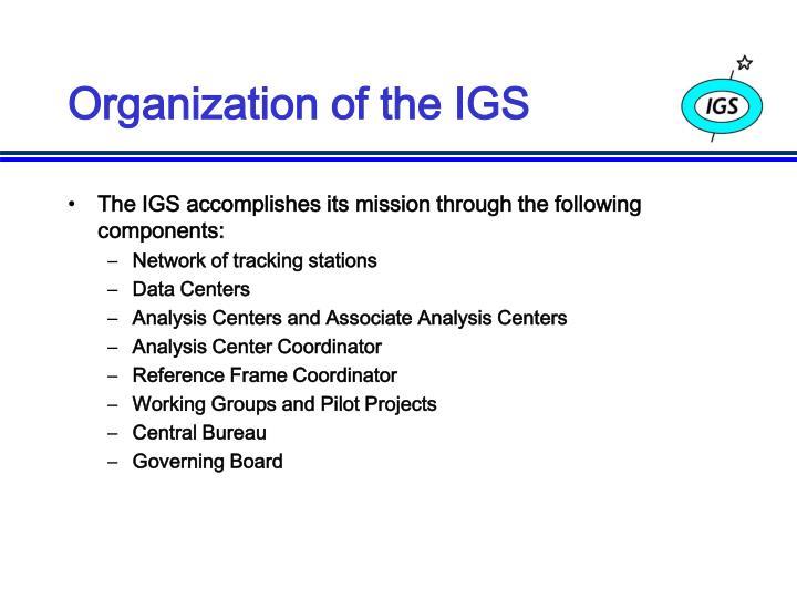 Organization of the IGS
