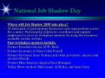 national job shadow day1