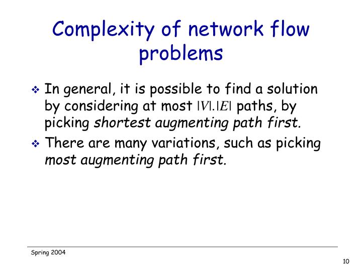 Complexity of network flow problems
