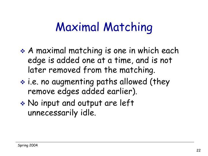 Maximal Matching
