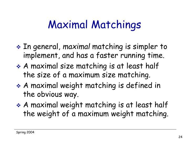 Maximal Matchings