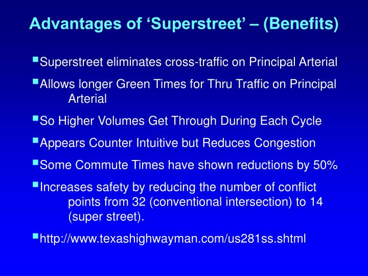 Advantages of 'Superstreet' – (Benefits)