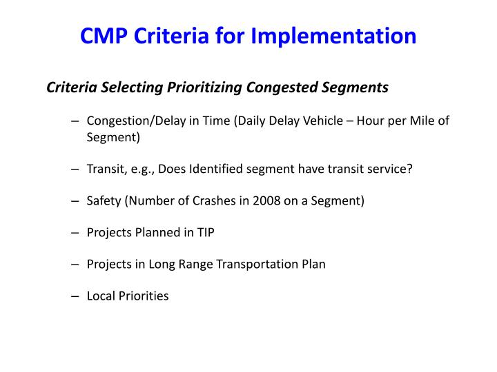 CMP Criteria for Implementation