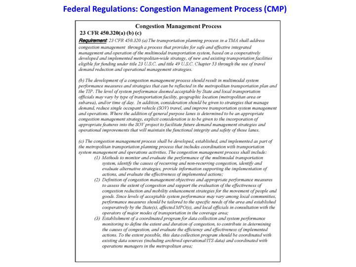 Federal Regulations: Congestion Management Process (CMP)