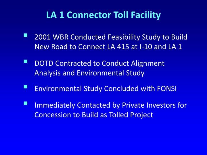 LA 1 Connector Toll Facility