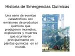 historia de emergencias qu micas