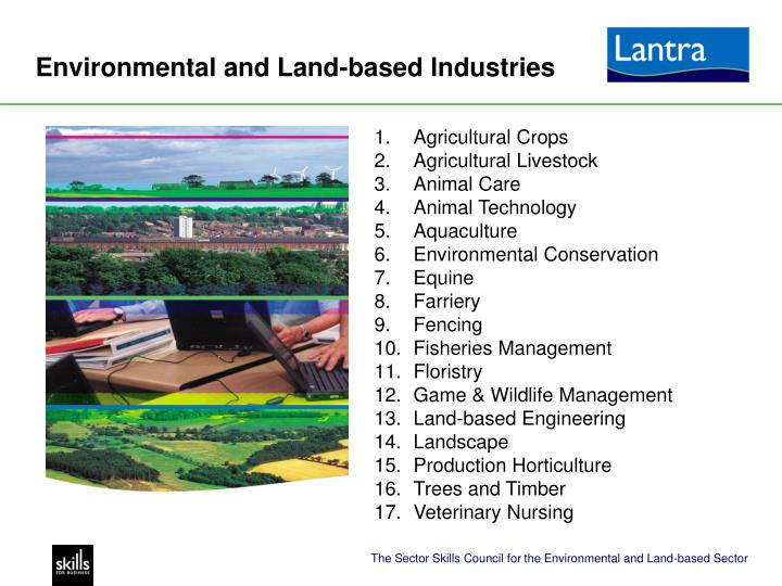 Environmental and land based lndustries