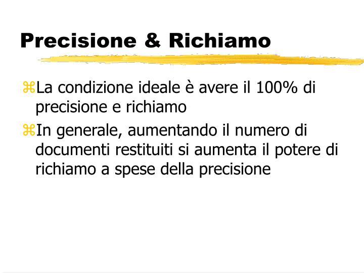 Precisione & Richiamo